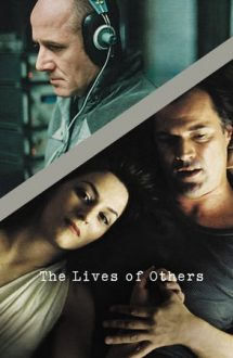 The Lives of Others – Viețile altora (2006)