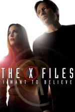 The X Files: I Want to Believe – Dosarele X: Vreau să cred (2008)
