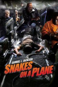 Snakes on a Plane – Avionul cu șerpi (2006)
