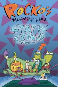 Rocko's Modern Life: Static Cling – Viața modernă a lui Rocko: Atracție statică (2019)