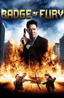 Badges of Fury – Furioși și iuți (2013)