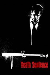Death Sentence – Condamnare la moarte (2007)