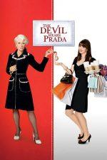 The Devil Wears Prada – Diavolul se îmbracă de la Prada (2006)