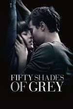 Fifty Shades of Grey – Cincizeci de umbre ale lui Grey (2015)