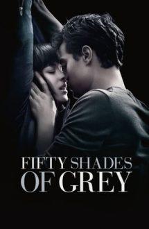 Fifty Shades of Grey – Cincizeci de umbre ale lui Grey (2015)