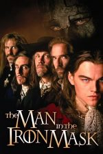 The Man in the Iron Mask – Omul cu masca de fier (1998)