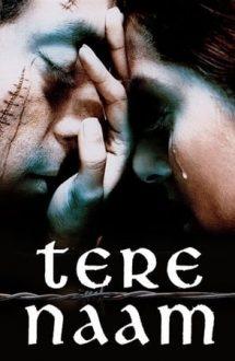 Tere Naam – In Your Name – Pentru tine (2003)