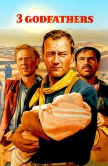 3 Godfathers – 3 Nași (1948)