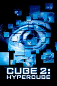 Cube 2: Hypercube – Cubul 2 (2002)