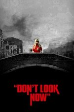 Don't Look Now – Nu privi acum (1973)