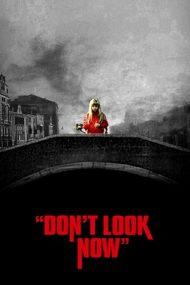 Don't Look Now – Nu privi acum (1973)