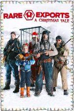 Rare Exports: A Christmas Tale – Povestea de Crăciun (2010)