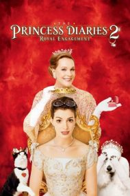 The Princess Diaries 2: Royal Engagement – Prințesa îndărătnică 2: Nunta (2004)