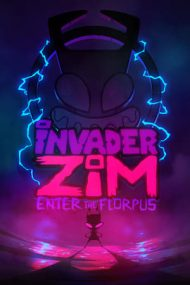Invader ZIM: Enter the Florpus – Invadatorul Zim: Portalul magic (2019)