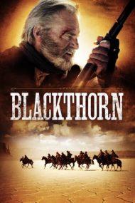 Blackthorn – Spinul negru (2011)