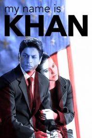 My Name Is Khan – Numele meu este Khan (2010)