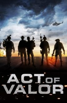 Act of Valor – Invincibil (2012)