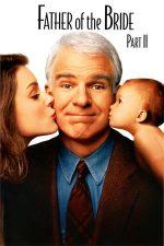 Father of the Bride: Part 2 – Tatăl miresei: Partea a 2-a (1995)