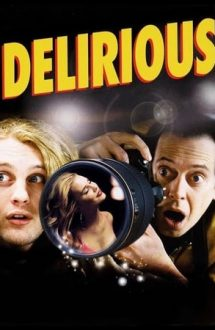 Delirious – Faimă și bani (2006)