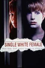 Single White Female – Anunț periculos (1992)