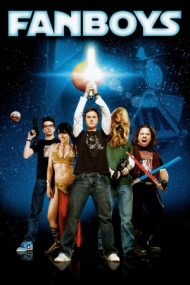 Fanboys – Războiul fanilor (2009)