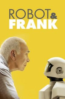 Robot & Frank – Frank și robotul (2012)
