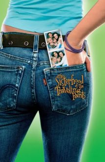 The Sisterhood of the Traveling Pants – Patru prietene și o pereche de blugi (2005)