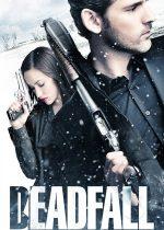 Deadfall – Furtuna de zăpadă (2012)