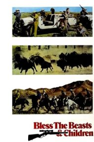 Bless the Beasts & Children (1971)