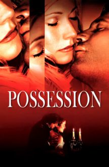 Possession – Pasiune (2002)
