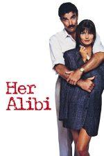Her Alibi – Alibi din dragoste (1989)