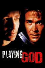 Playing God – Doctor pentru mafie (1997)