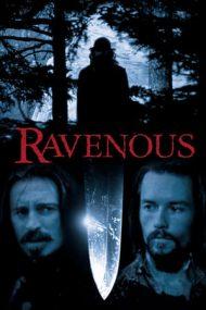 Ravenous – Plăcerea de a ucide (1999)