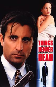 Things to Do in Denver When You're Dead – Ce să faci în Denver după moarte (1995)