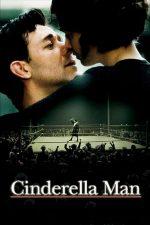 Cinderella Man – Renăscut din cenușă (2005)