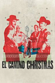 El Camino Christmas – Crăciun în El Camino (2017)