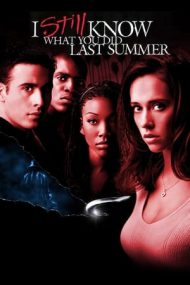 I Still Know What You Did Last Summer – N-am uitat ce-ai făcut astă-vară (1998)