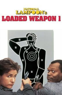 Loaded Weapon 1 – Alarmă de gradul -1 (1993)