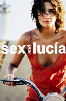 Sex and Lucia – Lucia și sexul (2001)