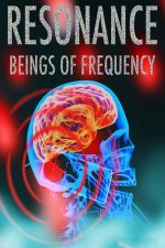 Resonance: Beings of Frequency (2013)