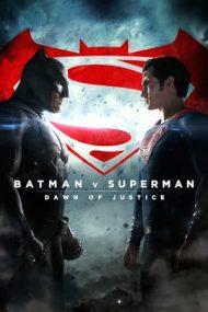 Batman v Superman: Dawn of Justice – Batman vs. Superman: Zorii dreptății (2016)