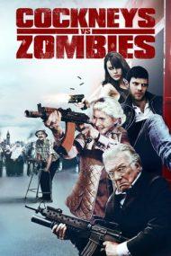 Cockneys vs Zombies – Mahalaua înfruntă zombi (2012)