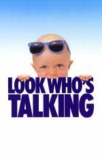 Look Who's Talking – Uite cine vorbește (1989)