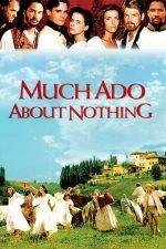 Much Ado About Nothing – Mult zgomot pentru nimic (1993)