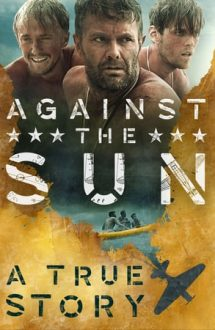 Against the Sun – Fantomele din Pacific (2014)