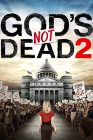 God's Not Dead 2 – Dumnezeu există 2 (2016)