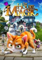 Thunder and the House of Magic – Casa magicianului (2013)