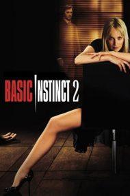 Basic Instinct 2 – Instinct primar 2 (2006)