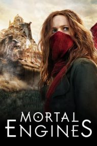 Mortal Engines – Mașinării infernale (2018)