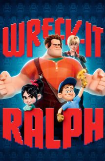 Wreck-It Ralph – Ralph Strică-Tot (2012)